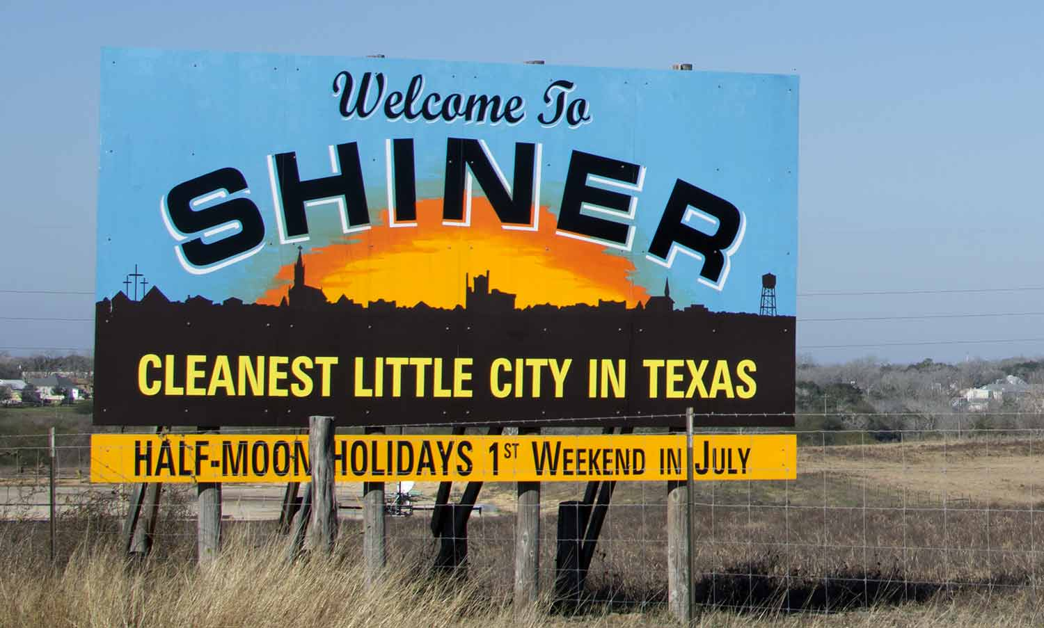 Welcome to Shiner highway billboard. The cleanest little city in texas.